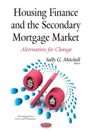 Housing Finance & the Secondary Mortgage Market imagine