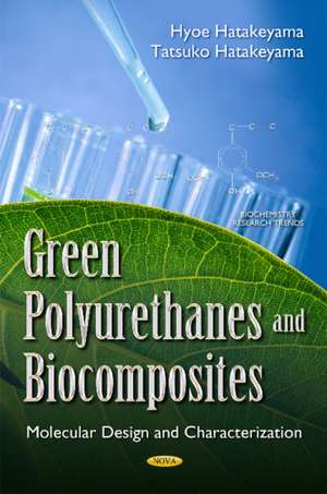 Green Polyurethanes & Biocomposites imagine