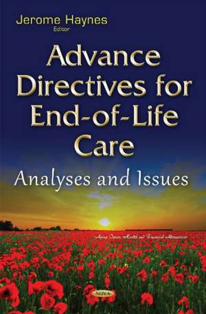 Advance Directives for End-of-Life Care