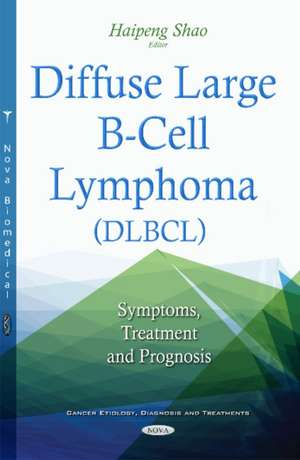 Diffuse Large B-Cell Lymphoma (DLBCL)