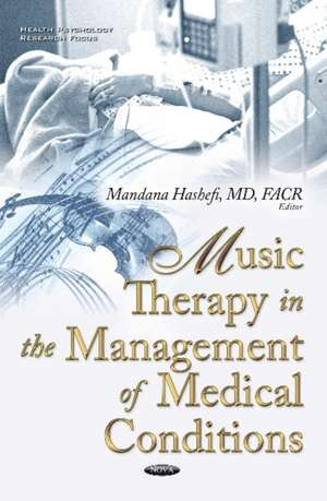 Music Therapy in the Management of Medical Conditions
