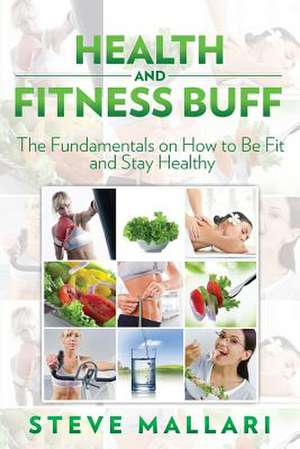 Health and Fitness Buff de Steve Mallari
