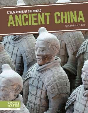 Ancient China de Samantha S. Bell
