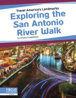 Exploring the San Antonio River Walk de Emma Huddleston