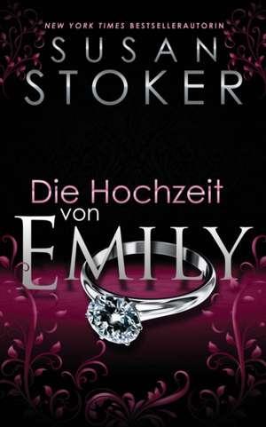 Die Hochzeit von Emily de Susan Stoker