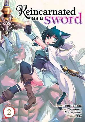 REINCARNATED AS A SWORD MANGA VOL 2 de YUU TANAKA