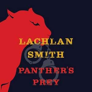 Panther S Prey de Lachlan Smith