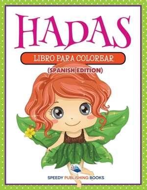 Hadas de  Speedy Publishing Llc