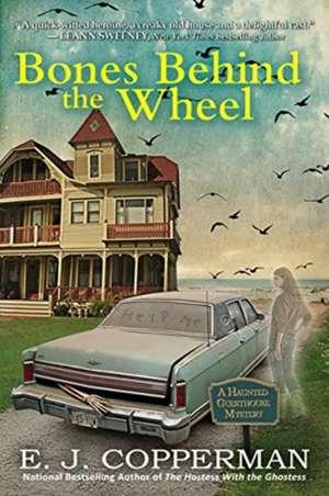 Bones Behind the Wheel de E. J. Copperman
