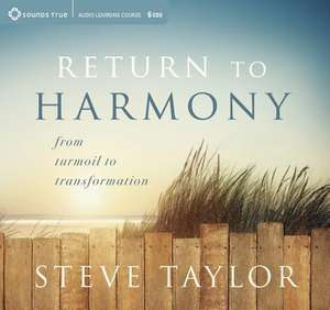 Return to Harmony de Steve Taylor