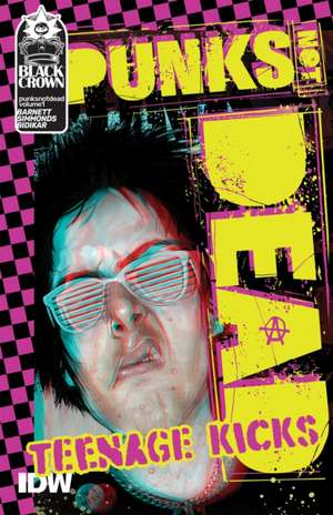 Punks Not Dead, Vol. 1 de David Barnett