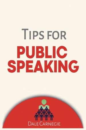 Tips for Public Speaking de Dale Carnegie
