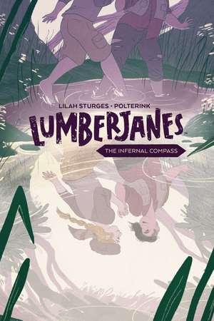 Lumberjanes Original Graphic Novel: The Infernal Compass de Shannon Watters