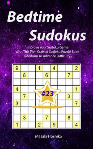Bedtime Sudokus #23 de Masaki Hoshiko