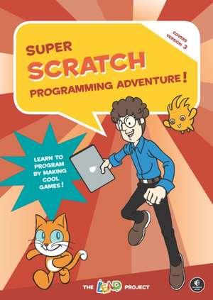 Super Scratch Programming Adventure! (Scratch 3) de The Lead Project