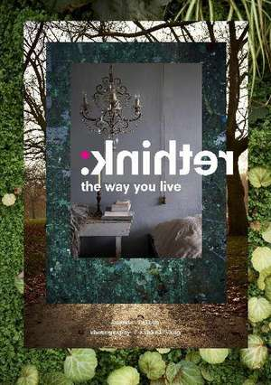 Rethink: The Way You Live de Amanda Talbot