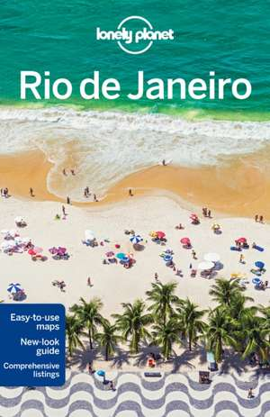Lonely Planet Rio de Janeiro:  The Real Wonders of the World de Planet Lonely