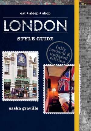 Graville, S: London Style Guide de Saska Graville