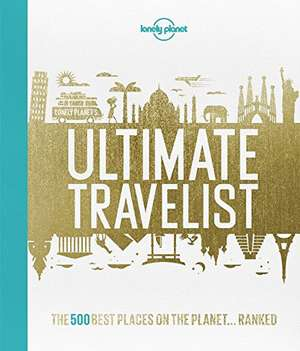 Lonely Planet's Ultimate Travelist de Lonely Planet