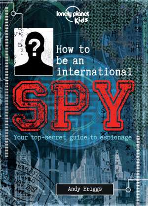 How to be an International Spy [AU/UK]