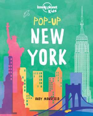 Pop-Up New York:  Our List of the 500 Best Places to See... Ranked de Lonely Planet Kids