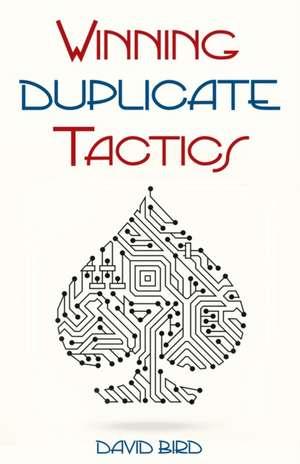 Winning Duplicate Tactics de David Bird