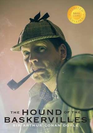 The Hound of the Baskervilles (1000 Copy Limited Edition) de Sir Arthur Conan Doyle