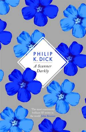 A Scanner Darkly de Philip K. Dick