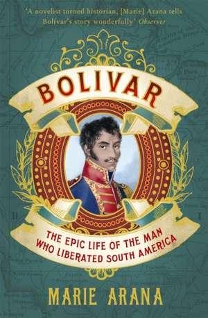 Bolivar de Marie Arana