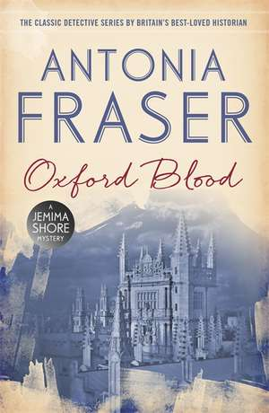 Oxford Blood de Lady Antonia Fraser