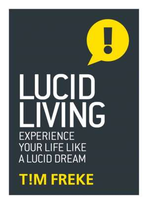 Lucid Living de Tim Freke