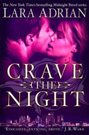 Crave The Night de Lara Adrian