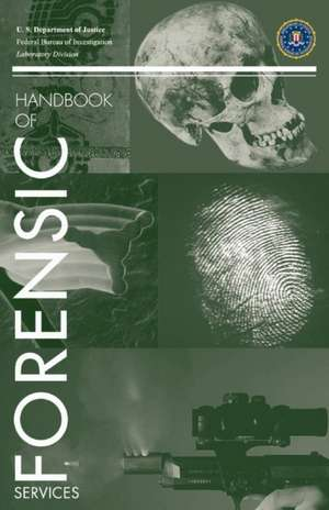 FBI Handbook of Forensic Science imagine