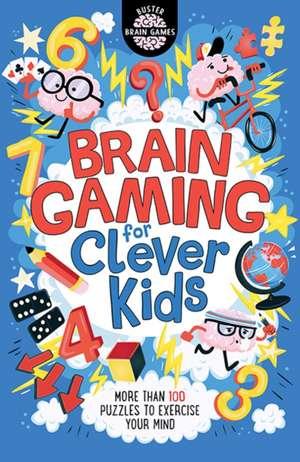 Brain Gaming for Clever Kids de Gareth Moore