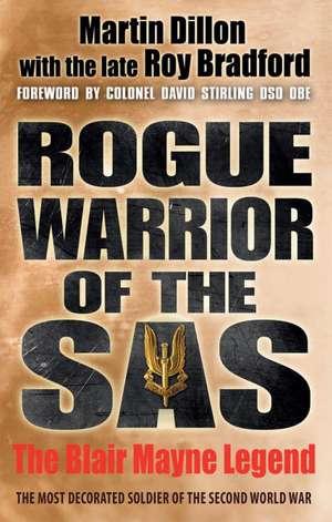 Rogue Warrior of the SAS de Martin Dillon