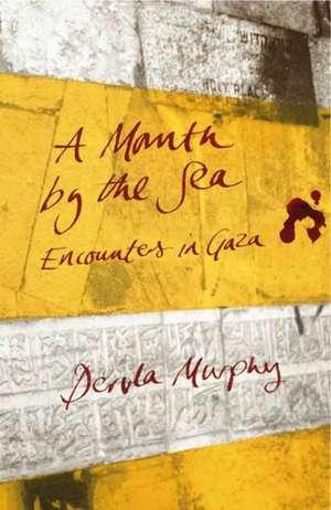 A Month by the Sea de Dervla Murphy