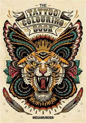 Tattoo Colouring Book de Mega Megamunden