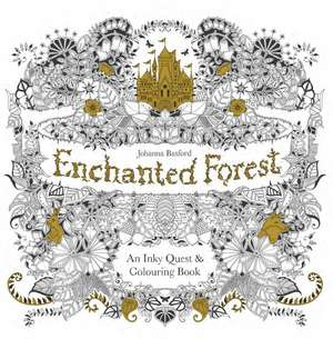 Enchanted Forest: An Inky Quest & Colouring Book de Johanna Basford