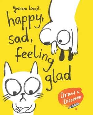 Happy, Sad, Feeling Glad