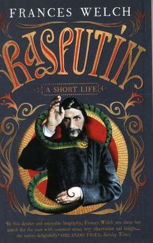 Rasputin de Frances Welch