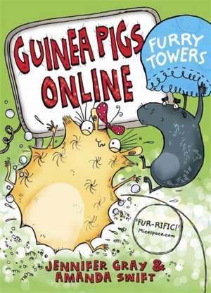 Guinea Pigs Online: Furry Towers de (Children's story writer) Gray, Jennifer