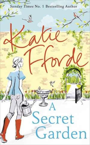 A Secret Garden de Katie Fforde