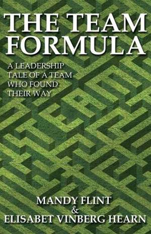 The Team Formula - A Leadership Tale of a Team Who Found Their Way:  A Novel of Sherlock Holmes de Mandy Flint