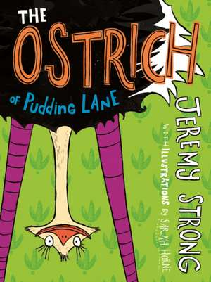 The Ostrich of Pudding Lane