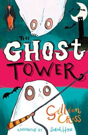 The Ghost Tower de Gillian Cross