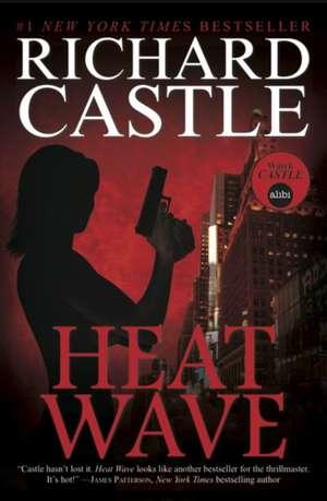 Nikki Heat Book One - Heat Wave (Castle) de Richard Castle