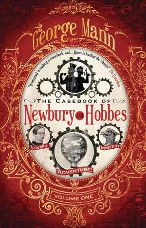 The Casebook Of Newbury & Hobbes