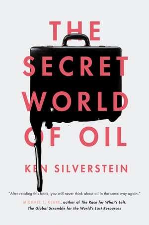 The Secret World of Oil imagine