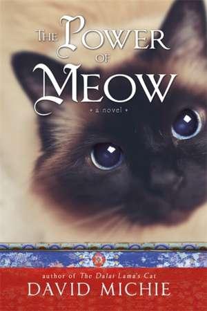 The Power of Meow de David Michie