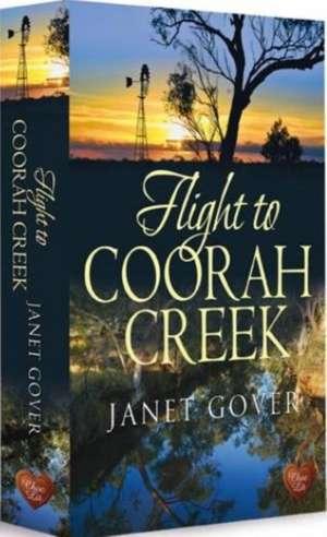 Flight to Coorah Creek de JANET GOVER